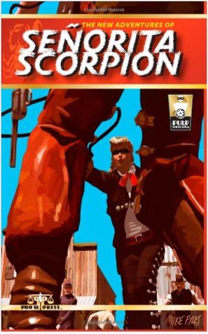 The New Adventures of Senorita Scorpion