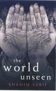 Ebook The World Unseen by Shamim Sarif read!