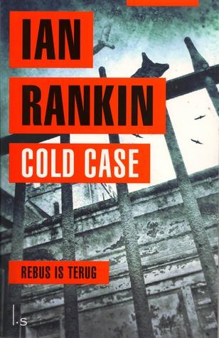 Cold Case (Inspector Rebus, #18)