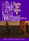 Pride and Nakedness: Book One