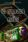 The Spellcaster's Grimoire