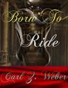 Born To Ride