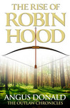 The Rise of Robin Hood (Outlaw Chronicles, #0.5)