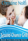Second Chance Grill by Christine Nolfi