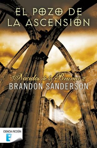 El pozo de la ascensión (Nacidos de la Bruma, #2) par Brandon Sanderson