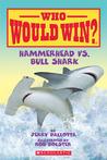 Hammerhead vs. Bull Shark by Jerry Pallotta