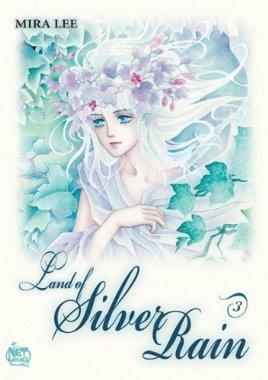 Land of Silver Rain, Volume 3 by Mira Lee