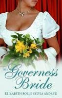 His Governess Bride: His Lady Mistress / A Very Unusual Governess