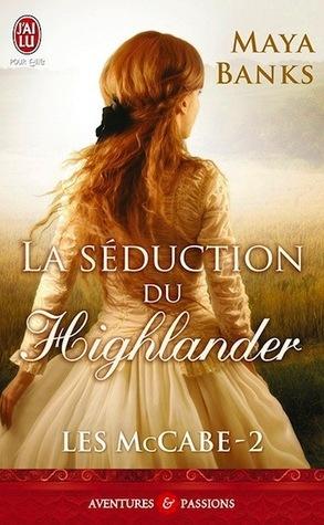 La séduction du Highlander