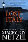 Lost In Italy by Stacey Joy Netzel