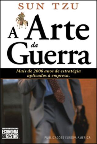 A Arte da Guerra (Economia & Gestão, #26)