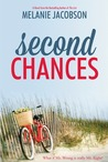 Second Chances by Melanie Jacobson