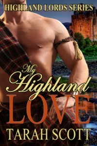 My Highland Love (Highland Lords, #1)