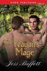 The Kayan's Mage by Jess Buffett