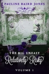 Relatively Risky (The Big Uneasy #1)