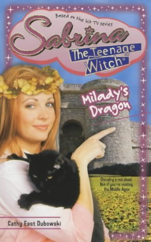 Milady's Dragon (Sabrina the Teenage Witch, #38)