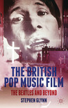 The British Pop Music Film: The Beatles and Beyond