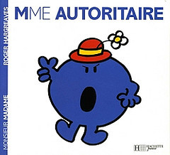 Mme Autoritaire por Roger Hargreaves