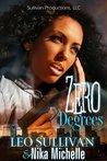 Zero Degrees