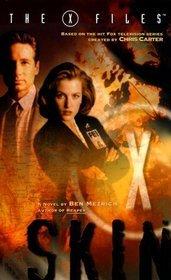 Skin (The X-Files, #6)