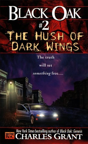 The Hush of Dark Wings by Charles L. Grant