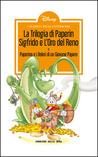 I classici della letteratura Disney n. 18: La Trilogia di Paperin Sigfrido e l'Oro del Reno