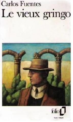 Ebook Le vieux gringo by Carlos Fuentes PDF!