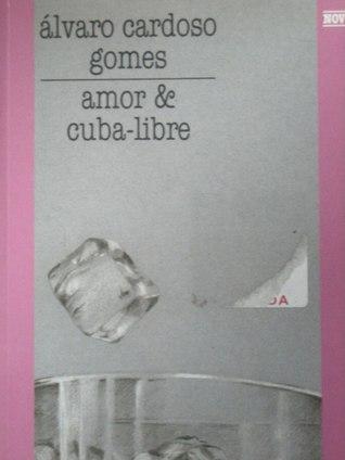 Amor e cuba libre