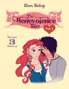 The Benevolence Tales: Volume 1