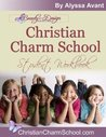 Christian Charm School Student Workbook