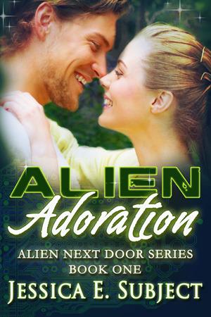 Alien Adoration (Alien Next Door, #1)