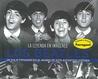 Los Beatles : La leyenda en imágenes