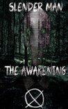 Slender Man: The Awakening