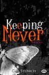 Keeping Never by C.M. Stunich
