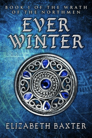 Everwinter (The Wrath of the Northmen, #1)