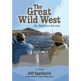 The Great Wild West: An American Journey