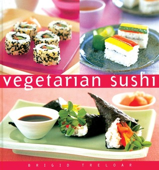 Vegetarian Sushi by Brigid Treloar