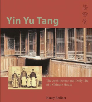 yin-yu-tang-the-architecture-and-daily-life-of-a-chinese-house