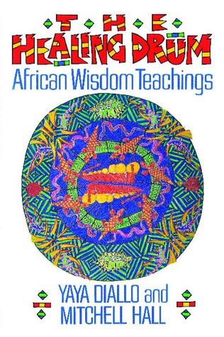 the-healing-drum-african-wisdom-teachings