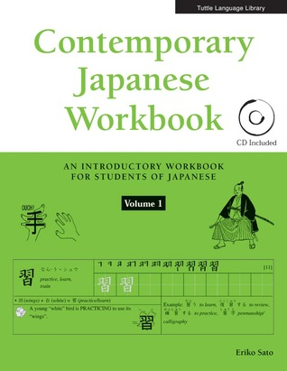Contemporary Japanese: An Introductory Workbook for Students of Japanese