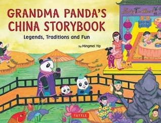 grandma-panda-s-china-storybook-legends-traditions-and-fun