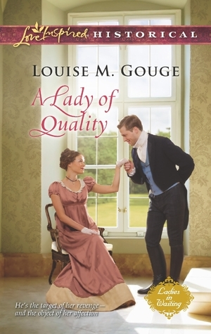 A Lady of Quality (Ladies in Waiting, #3)