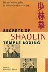 Secrets of Shaolin Temple Boxing