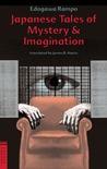 Japanese Tales of Mystery & Imagination by Edogawa Rampo