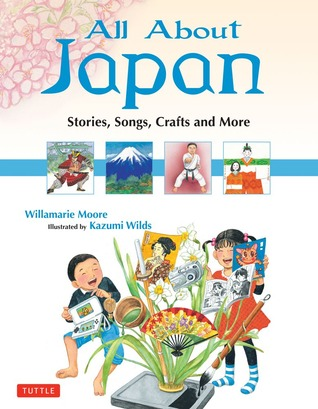 All About Japan by Willamarie Moore