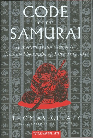 Code Of The Samurai A Modern Translation Bushido Shoshinshu Taira Shigesuke
