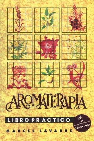 Aromaterapia Libro Practico = Aromatherapy Workbook