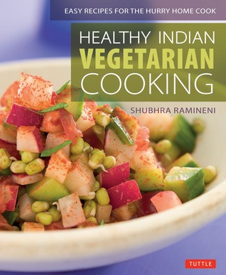 Healthy indian vegetarian cooking easy recipes for the hurry home 15815832 forumfinder Choice Image