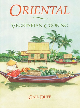 Oriental Vegetarian Cooking by Gail Duff