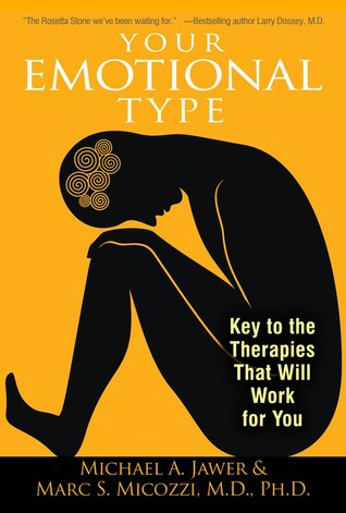Your Emotional Type by Michael A. Jawer